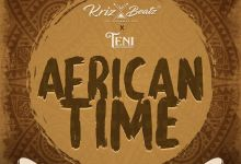 Photo of Krizbeatz – African Time ft. Teni
