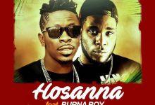 Hossana cover art - Shatta Wale - Hosanna ft Burna Boy