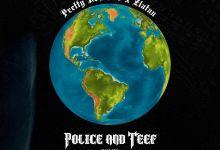 cover 1 - Prettyboy D-O – Police n Teef (Remix) ft Zlatan