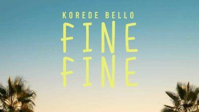 Korede Bello Fine FIne www dcleakers com  mp3 image - Korede Bello - Fine Fine