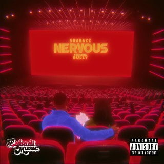 Nervous - Shabazz Announces The Release Of His Single Titled Nervous Which Features Sensational Singer Bully.