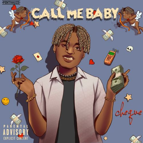 Cheque Call Me Baby Prod by Andyr Lay Zwww dcleakers com  mp3 image 500x500 - Cheque - Call Me Baby