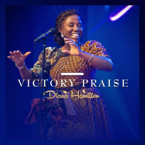 Diana Hamilton Victory Praise Live www dcleakers com  mp3 image 500x500 - Diana Hamilton - Victory Praise (Live)
