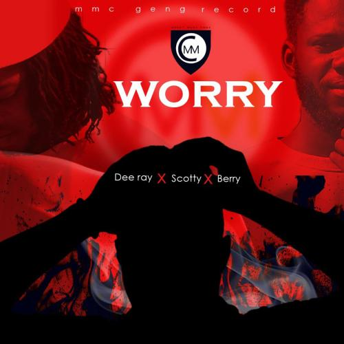 MMC GENG ft DeeRayScotty Berry Worry Prod by OnGuard Beatswww dcleakers com  mp3 image 500x500 - MMC GENG - Worry ft. DeeRay, Scotty & Berry