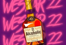 WES7AR 22 Alcohol - WES7AR 22 Shares Intoxicating New Record 'Alcoholic'