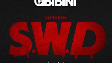 obibini swd - Obibini - See We Dead (SWD)
