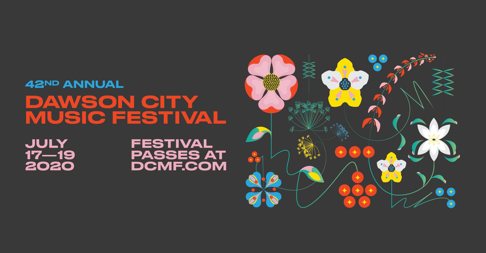 Dawson City Music Festival DCMF 2020 Yukon July 17-19
