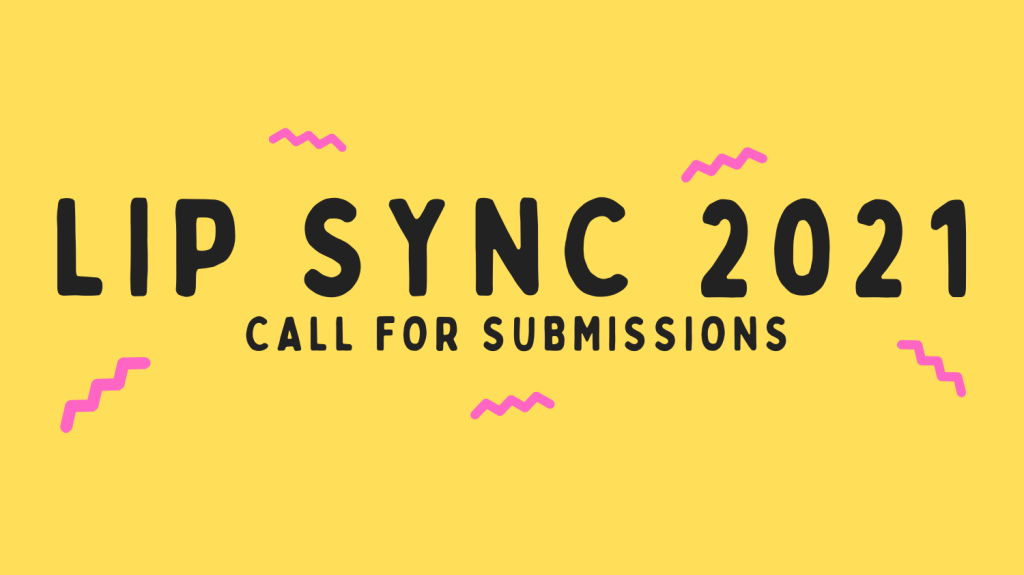 call for video submissions for the 2021 lip sync fundraiser competition