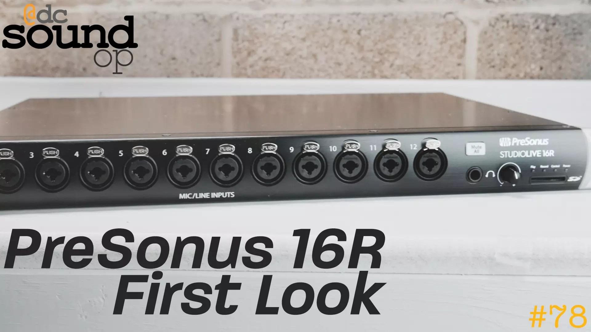 Review: PreSonus StudioLive 16R First Look