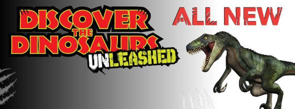Discover The Dinosaurs UNLEASHED - Banner