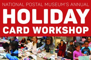 National Postal Museum - Annual Holiday Card Workshop