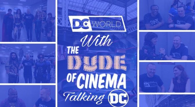 We Talk DC Movies with The Dude of Cinema