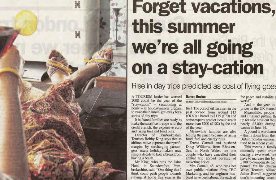Western Mail - 24/06/08: Forget vacations