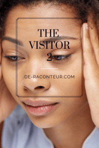 The Visitor Episode 2. A Christian Story by De-Raconteur