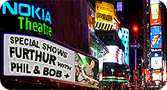 Furthur with Phil and Bob at the Nokia Theatre, NY, July 28 and 29 2010