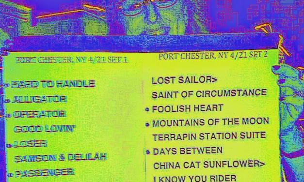 Setlist, Furthur, Sunday April 21 2013, The Capital Theatre, Port Chester, NY