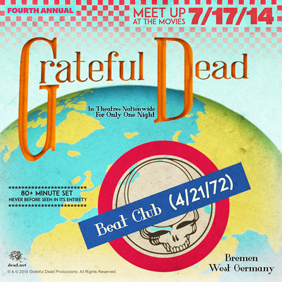 GD MOVIE NIGHT TONIGHT! 4th Annual Grateful Dead Meet-Up At The Movies – Beat Club 4/21/72
