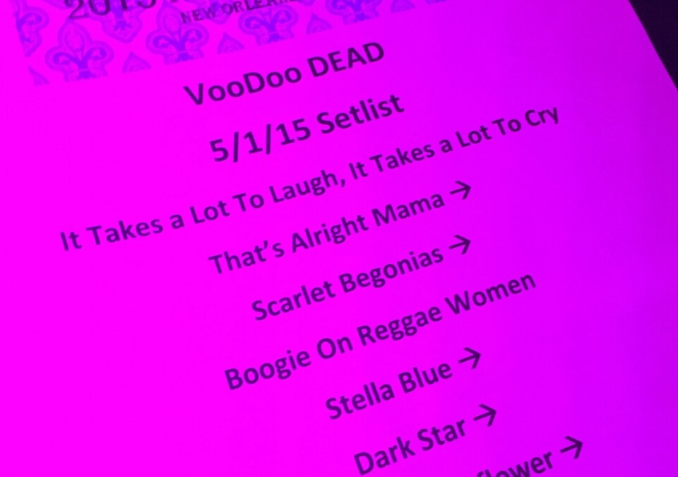 SETLIST: Bill Kreutzmann's Voodoo Dead May 1 2015 Republic New Orleans Louisiana