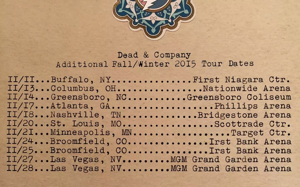 More FALL TOUR! Dead & Company add more dates, Buffalo, Columbus, Nashville, St. Louis, Broomfield, Las Vegas