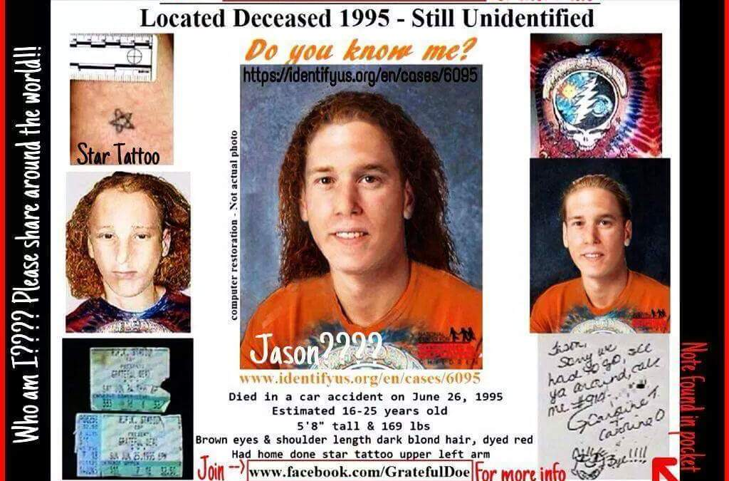 DNA confirms identity of Grateful Doe! Jason Callahan has been missing since 1995.
