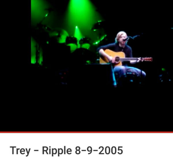 "VIDEO: Phish's °º·∙<·)))))< Trey Anastasio sings ""Ripple"" (~);} 8/9/2005, White River State Park, Indianapolis, IN"