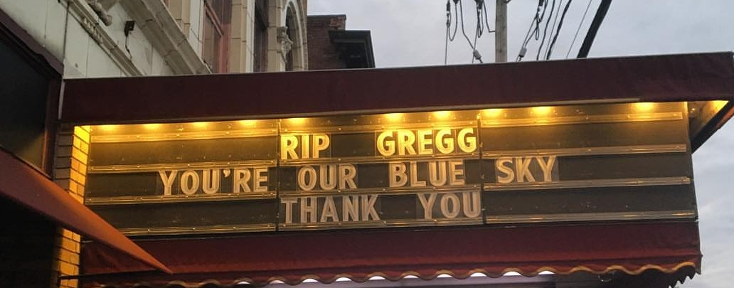 Capitol Theatre: RIP Gregg  You're Our Blue Sky  Thank You