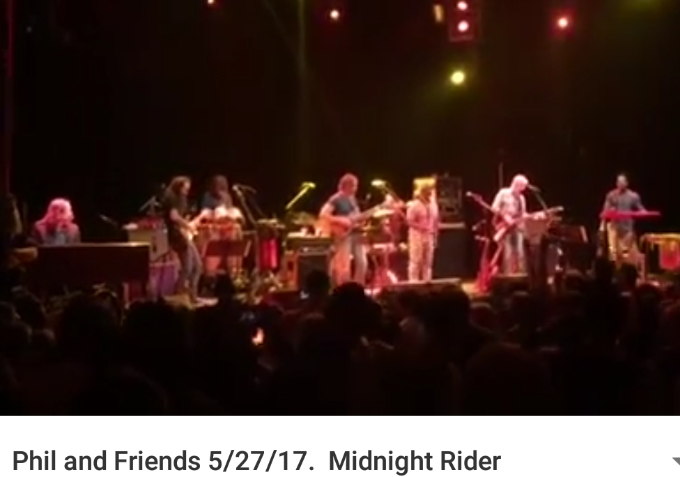 "Phil Lesh and Friends - In Memory of Gregg Allman ""Midnight Rider"" Saturday May 27 2017, Capitol Theatre Port Chester NY"