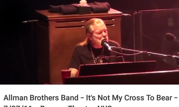 "Gregg Allman / Allman Brothers Band – ""It's Not My Cross To Bear""  – 7/27/11 – Beacon Theater, NYC"
