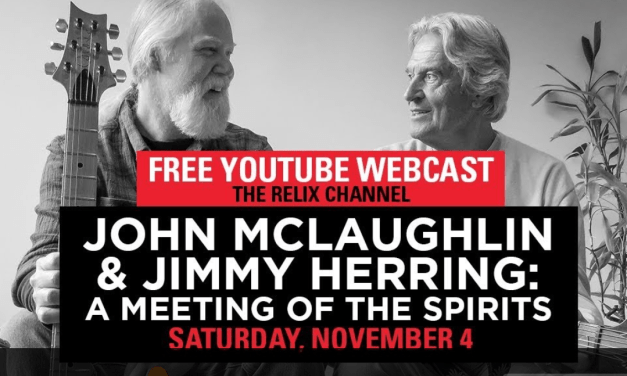 FREE Live Stream: John McLaughlin & Jimmy Herring: A Meeting of the Spirits : 11/4/17 : The Capitol Theatre