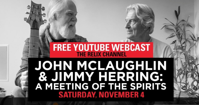 FREE Live Stream:vJohn McLaughlin & Jimmy Herring: A Meeting of the Spirits : 11/4/17 : The Capitol Theatre