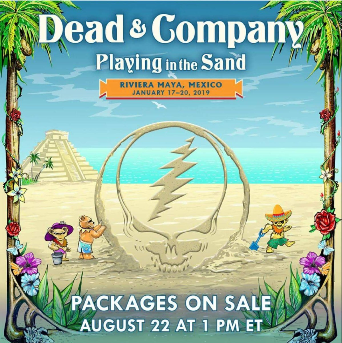 Dead and Company 1st 2019 shows announced! | January 17-20, 2019 | Playing In The Sand, Riviera Maya, Mexico