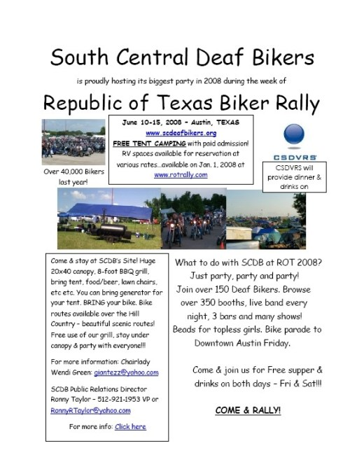 South Central Deaf Bikers is proudly hosting its biggest party in 2008 during the week of Republic of Texas Biker Rally