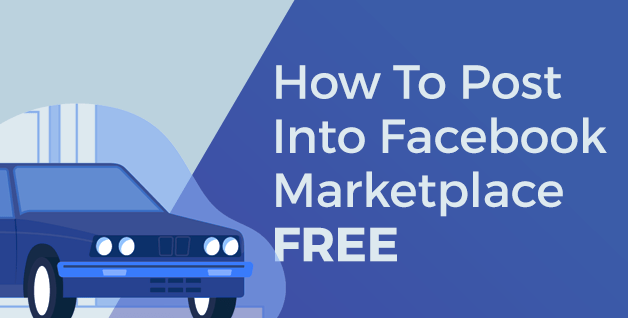 [ANSWERED] How Dealers Can Post Vehicles Into Facebook Marketplace For Free