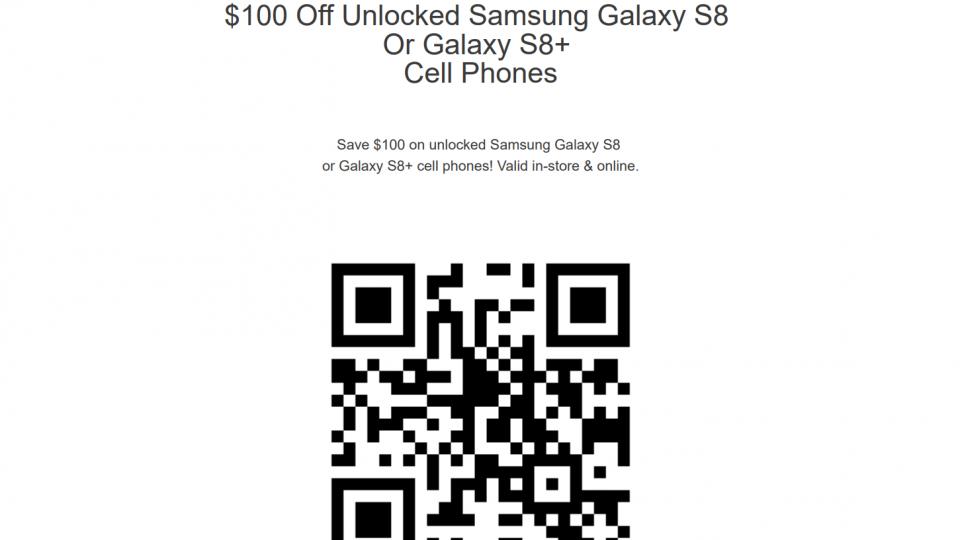 $100 Off Unlocked Samsung Galaxy S8 Or Galaxy S8+ Cell