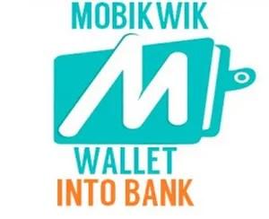 transfer mobikwik wallet to bank