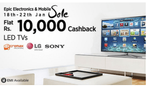 (Suggestions Added) Paytm Epic Electronics Sale – Get upto Rs 10,000 cashback on LED Tvs