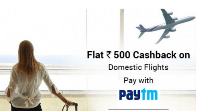 paytm get flat Rs 500 cashback on flights booking