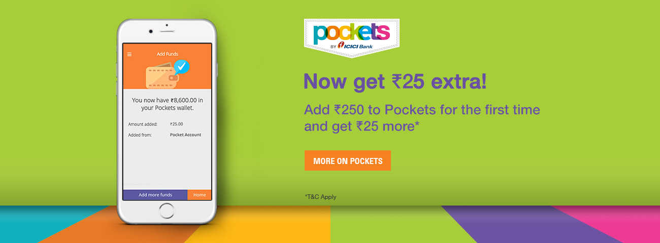 """ICICI Pockets- Add Rs 250 or more to Wallet & get Rs 25 """"Absolutely Free"""" (New Users)"""