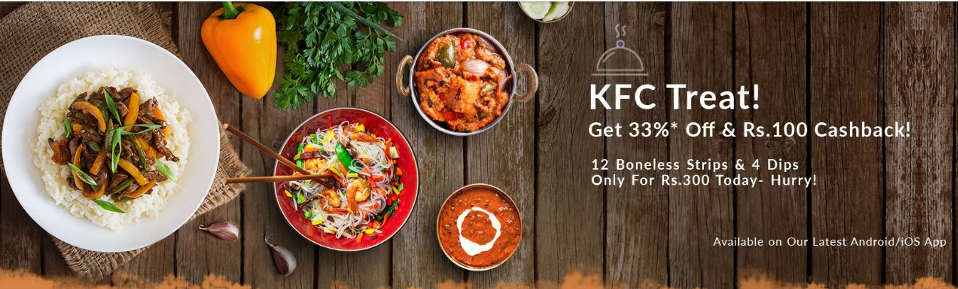 Snapdeal App- Order KFC today and get flat 33 off + extra Rs 100 cashback