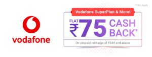 PhonePe – Get flat Rs.75 cashback on first Vodafone prepaid recharge