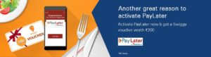 iMobile- your PayLater account & get Rs. 200 Swiggy gift Voucher