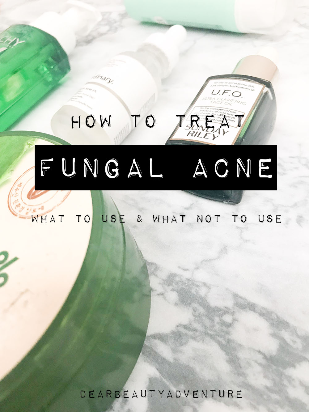 How To Get Rid Of Whiteheads Or Do You Have Fungal Acne Update Dear Beauty Adventure