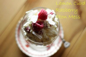 Lemon Curd Rasberry Eton Mess