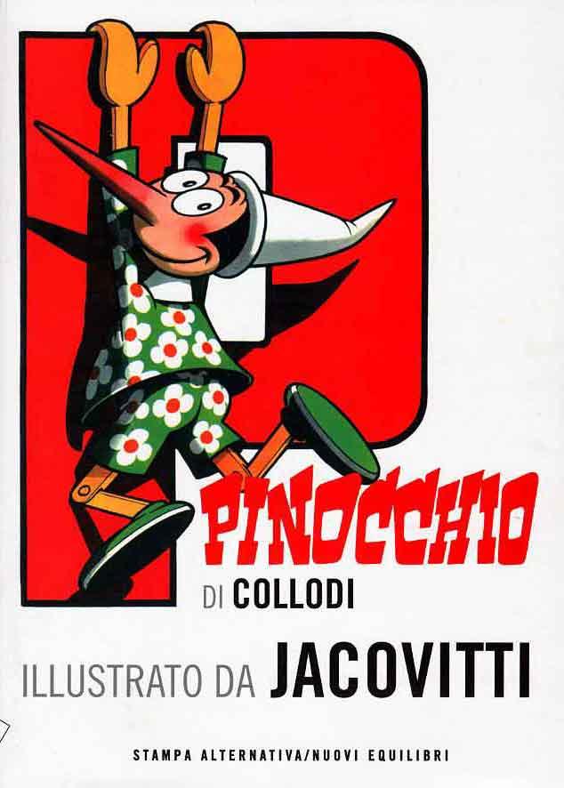 Pinocchio di Carlo Collodi  Benito Jacovitti  Recensione di Girlanachronism