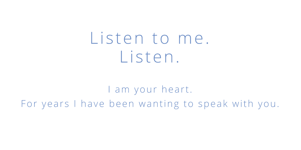 listen to the heart