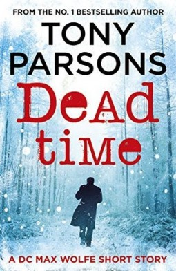Tony Parsons Dead Time