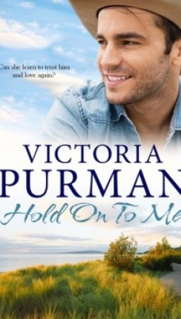 Book review: Hold On To Me by Victoria Purman