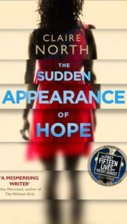 Book review: The Sudden Appearance of Hope by Claire North