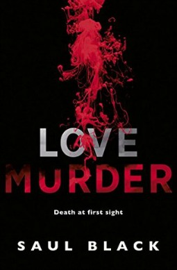 Book review: Love Murder by Saul Black