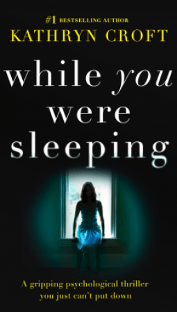 Book review: While You Were Sleeping by Kathryn Croft